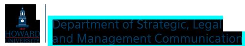 Howard University Department of Strategic, Legal and Management Communication
